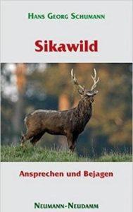 Sikawild - Ansprechen und Bejagen