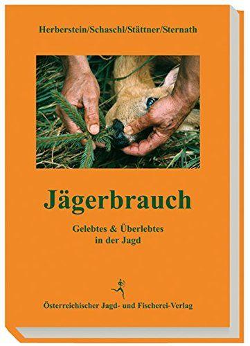 Jägerbrauch & Bruchzeichen